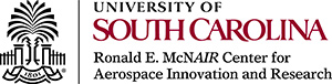 University of South Carolina Ronald E. McNair Center for Aerospace Innovation and Research